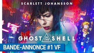 GHOST IN THE SHELL - Bande-annonce #1 (VF) [au cinéma le 29 mars 2017]