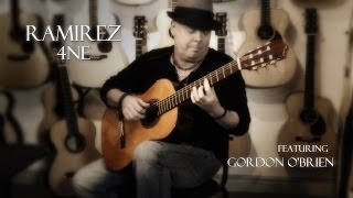Ramirez 4NE Guitar featuring Gordon O'Brien