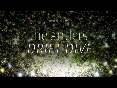 "The Antlers - ""Drift Dive"" (Official Music Video)"