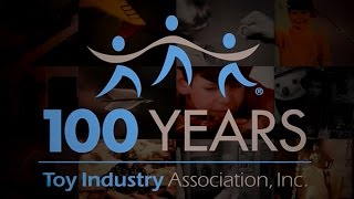 The Toy Industry Association Celebrates 100 Years