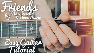 Friends Marshmello Anne-Marie Guitar Tutorial // Friends Guitar Lesson // Lesson #408