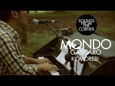 Download  Mondo Gascaro - Komorebi | Sounds From The Corner Session #14 Gratis, download lagu terbaru