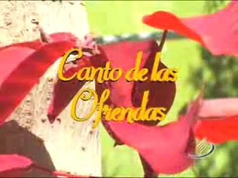 Canto de las ofrendas - Ofrenda viva - Canto adventista