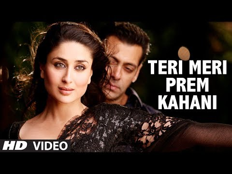 Teri Meri Prem Kahani Bodyguard (Video Song) Feat. Salman khan...
