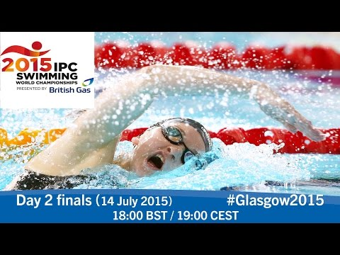 Day 2 finals | 2015 IPC Swimming World Championships, Glasgow