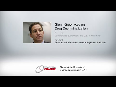 Glenn Greenwald - Addiction Treatment Professionals and the Stigma of Addiction