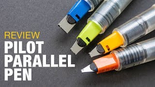 Review: Pilot Parallel Pen: The Budget Calligraphy Pen