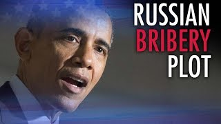 FBI bombshell: Russian bribery by Obama, Clinton just the start