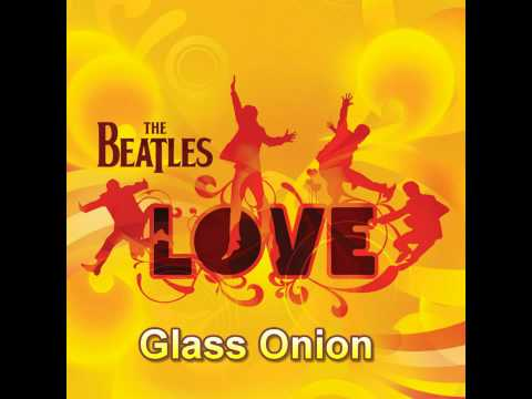 The Beatles - The Beatles (LOVE) - Glass Onion