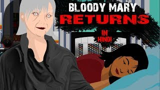 Bloody Mary Returns Horror Stories Animated |TAF|
