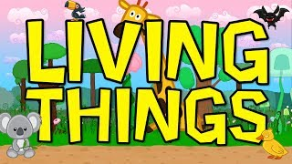 Living Things | Science Song for Kids | Elementary Life Science | Jack Hartmann