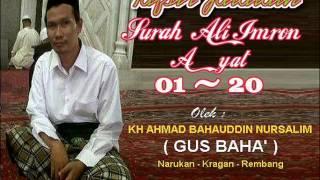 Gus Baha' - Tafsir Jalalain Surah Ali Imron 1 - 20