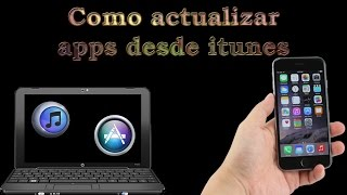 capitulo 4 | Como actualizar apps desde itunes | iphone ipad ipod | apple chaa