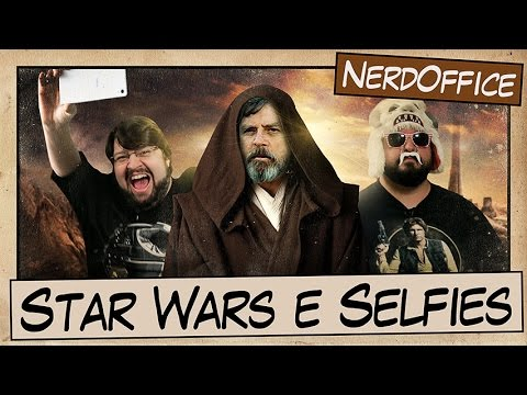 Rumores de Star Wars e Selfies | NerdOffice S05E30