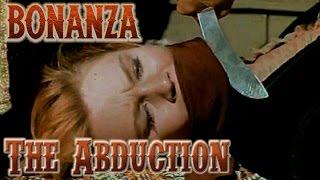 BONANZA   S2E8   The Abduction