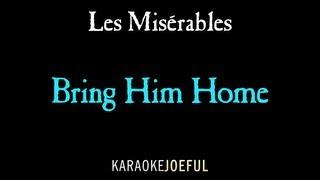 Bring Him Home Les Miserables Authentic Orchestral Karaoke Instrumental