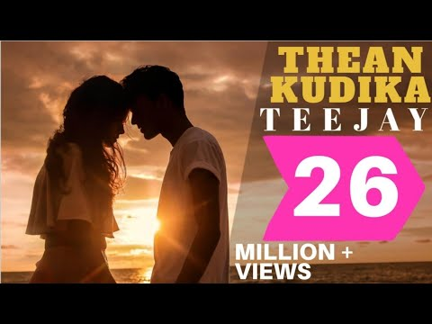 Thean Kudika | TeeJay ft Pragathi Guruprasad | Official Music Video