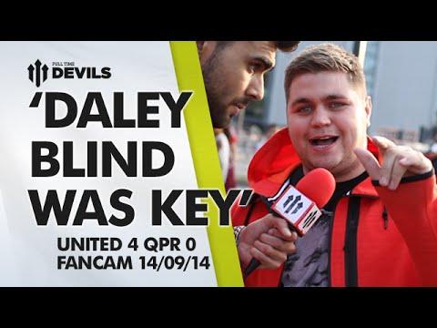 'Daley Blind was Key'   Manchester United 4 QPR 0   FANCAM