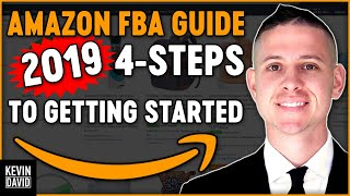 Amazon FBA for Beginners 4 Steps to Start Selling on Amazon in 2019! Make Money Online!
