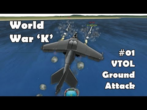 World War K #01 VTOL Ground-Attack - Kerbal Space Program with Mods!