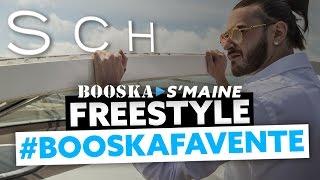 SCH | Freestyle Booska Favente [Booska S'maine épisode 1/5]