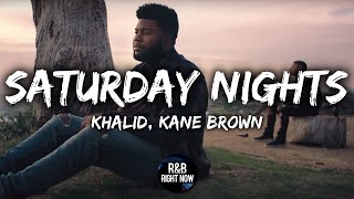 Khalid Saturday Nights Ft Kane Brown Official