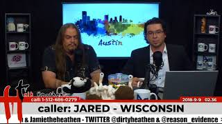 Atheists Discriminate Against Theists | Jared - Wisconsin | Talk Heathen 02.36