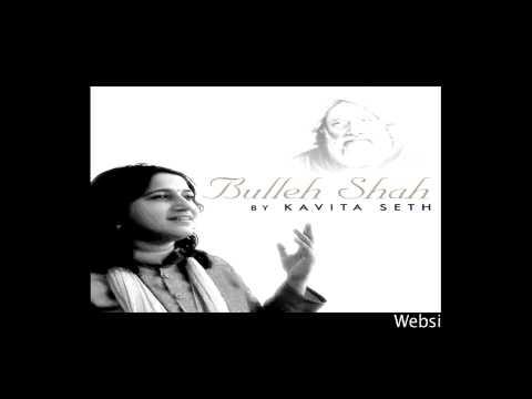 Ni Main Kamli - Bullehshah - Kavita Seth video