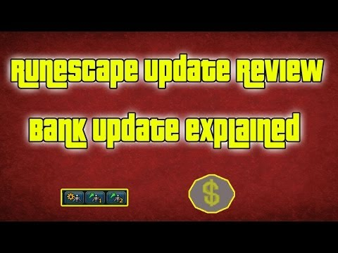 Runescape 3: Bank Update Shown And Reviewed: Bank Update 2014: Quick Bank Changes