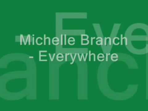 Michelle Branch - Everywhere - Lyrics Music Videos