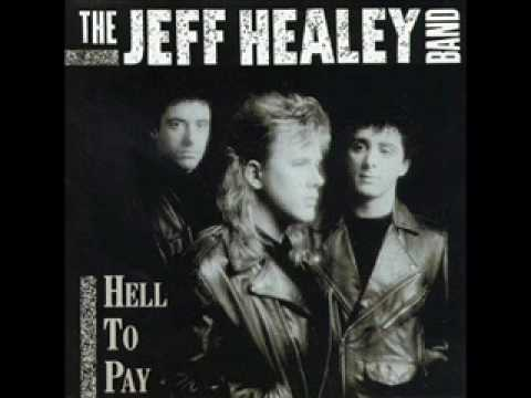 Jeff Healey - Let It All Go