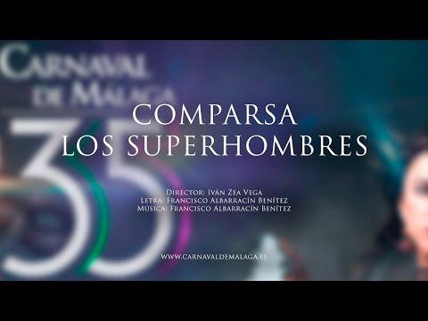 """Carnaval de Málaga 2015 - Comparsa """"Los superhombres"""" Preliminares"""