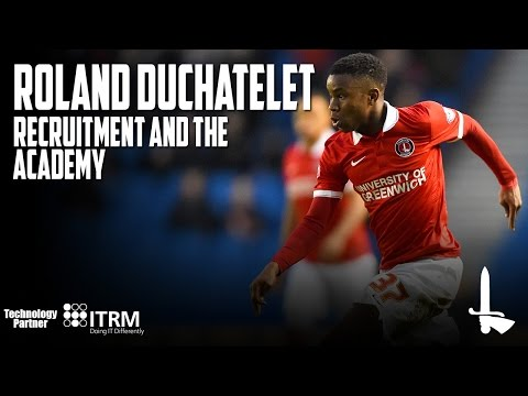 Roland Duchâtelet on... recruitment and the academy