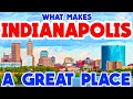 INDIANAPOLIS, INDIANA - The TOP 10 Places you NEED to see!