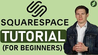 Squarespace Tutorial for Beginners (2020 Full Tutorial) - Create A Professional Website