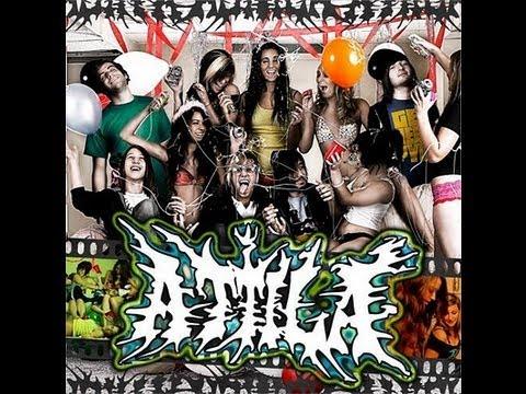 Attila - Soundtrack To A Party (Full Album)