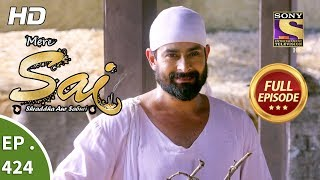 Mere Sai - Ep 424 - Full Episode - 9th May, 2019