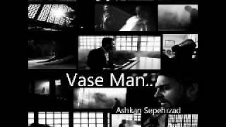 vase man-ashkan sepehrzad-music by mohsen sadeghi (P.O.M).wmv