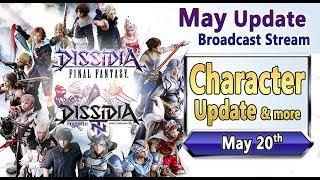 May Update Stream - Dissidia Final Fantasy NT / Arcade