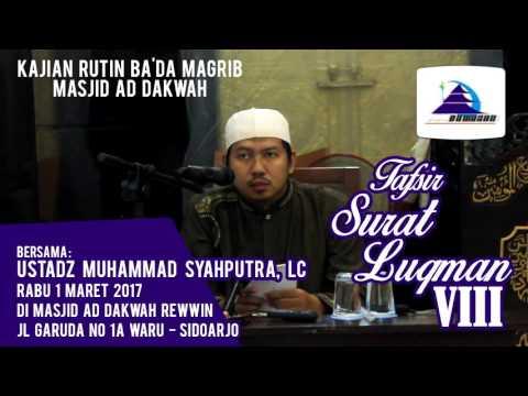 Tafsir Surat Luqman VIII - Ustadz Muhammad Syahputra, Lc