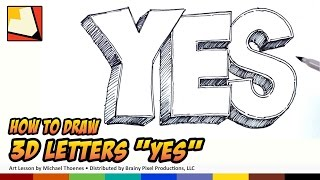 How to Draw 3D Letters - YES - Art  for kids - Hand Lettering | BP