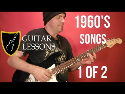 10 Popular 1960's Rock Songs ( 1 of 2 ) EASY Guitar Lesson ...