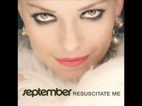 September - Resuscitate me