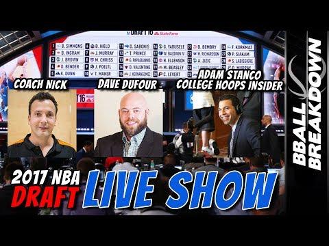 2017 NBA Draft Live Show And Analysis