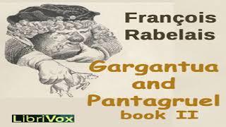 Gargantua and Pantagruel, Book II | François Rabelais | Action & Adventure Fiction | English | 3/4