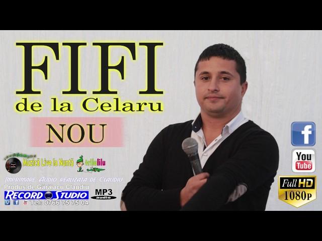FIFI de la Celaru LIVE Muzica Lautareasca, Colaje Sarba | NOU 2017