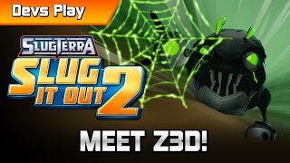 Slugterra: Slug it Out 2 DEVS PLAY | MEET Z3D!
