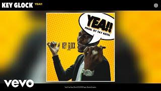 Key Glock - Yea!! (Audio)