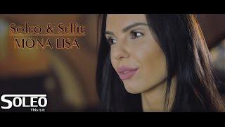 Soleo & Selfie - Mona Lisa (Grubo albo Wcale)