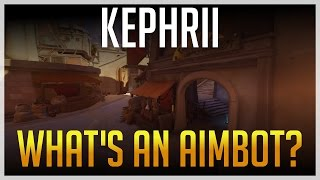 [Overwatch] Kephrii - What's An Aimbot? (Ft. Graceful)